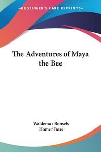 [해외]The Adventures of Maya the Bee (Paperback)