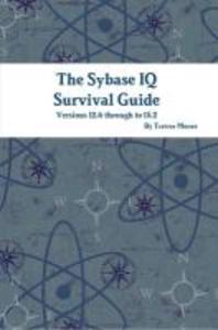 [해외]The Sybase IQ Survival Guide