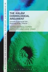 The Kalam Cosmological Argument, Volume 2