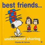 Best Friends... Understand Sharing