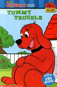 Tummy Trouble : Clifford the Big Red Dog