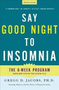 [해외]Say Good Night to Insomnia (Paperback)