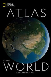 National Geographic Atlas of the World, 11th Edition
