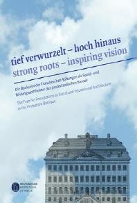 Tief Verwurzelt - Hoch Hinaus / Strong Roots - Inspiring Vision