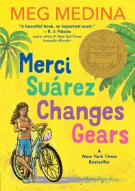 Merci Suarez Changes Gears (2019 Newbery Winner)