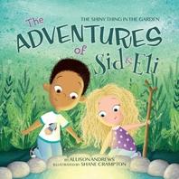 The Adventures of Sid & Eli