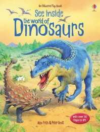 See Inside The World of Dinosaurs (Usborne Flap Books)