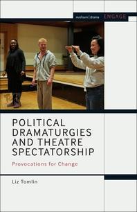 [해외]Political Dramaturgies and Theatre Spectatorship