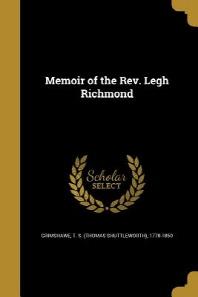 [해외]Memoir of the REV. Legh Richmond (Paperback)