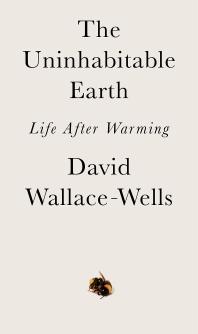 [보유]The Uninhabitable Earth
