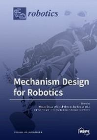 [해외]Mechanism Design for Robotics
