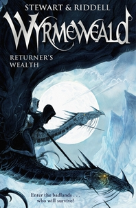 Wyrmeweald  Returner's Wealth
