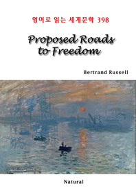 Proposed Roads to Freedom (영어로 읽는 세계문학 398)