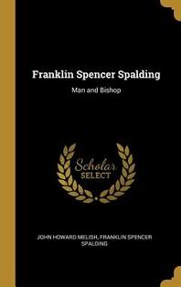 Franklin Spencer Spalding