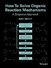 [보유]How to Solve Organic Reaction Mechanisms