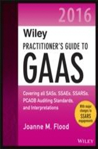 Wiley Practitioner's Guide to GAAS 2016