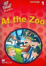All Told Readers At The Zoo :Fiction 1