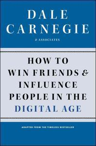 [해외]How to Win Friends and Influence People in the Digital Age