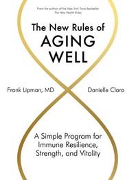 [해외]The New Rules of Aging Well
