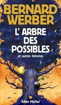 [해외]Arbre Des Possibles Et Autres Histoires (L') (Paperback)
