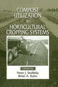 [해외]Compost Utilization In Horticultural Cropping Systems (Paperback)