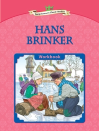 Hans Brinker : Young Learners Classic Readers L3-8 (CD1포함)