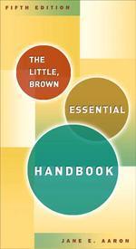 Little, Brown Essential Handbook, The
