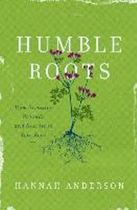 [해외]Humble Roots (Paperback)
