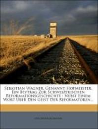 Sebastian Wagner, Genannt Hofmeister