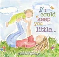 [해외]If I Could Keep You Little... (Hardcover)