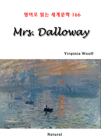 Mrs. Dalloway (영어로 읽는 세계문학 166)