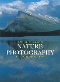 [해외]John Shaw's Nature Photography Field Guide