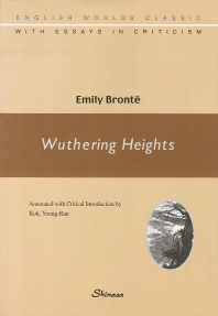 Wuthering Heights(English World's Classic with Essays in Criticism)