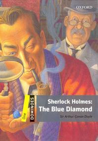 SHERLOCK HOLMES: THE BLUE DIAMOND(DOMINOES ONE)