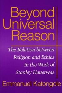 Beyond Universal Reason
