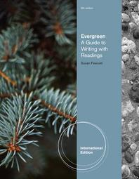 EVERGREEN : A GUIDE TO WRITING WITH READINGS(9TH EDITION)