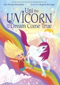 [해외]Uni the Unicorn and the Dream Come True (Hardcover)