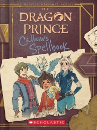 [해외]Callum's Spellbook (the Dragon Prince), Volume 1