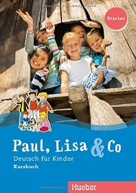 [해외]Paul, Lisa & Co Starter. Deutsch fuer Kinder. Kursbuch