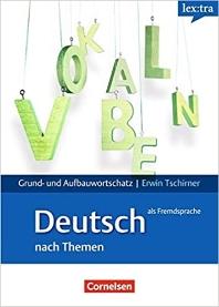 Lextra - Lernwoerterbuch Grund- und Aufbauwortschatz Deutsch als Fremdsprache