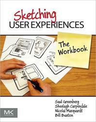 Sketching User Experiences : Workbook