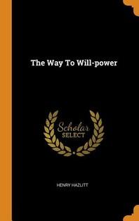 [해외]The Way To Will-power (Hardcover)