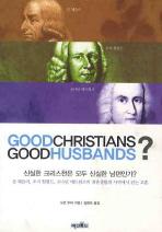 GOOD CHRISTIANS GOOD HUSBANDS