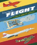 Flight : A Pop-Up Book of Aircraft