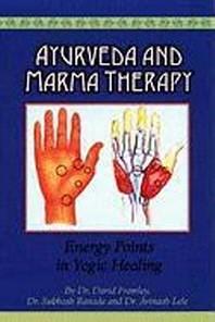 [해외]Ayurveda and Marma Therapy (Paperback)
