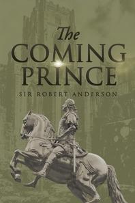 [해외]The Coming Prince (Paperback)