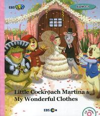 Little Cockroach Martina & My Wonderful Clothes(EBS 초목달)(CD1장포함)(EBS 초등영어 Earth 1-1)