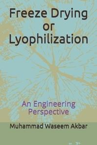 [해외]Freeze Drying or Lyophilization