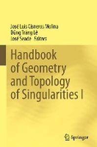 [해외]Handbook of  Geometry and Topology of Singularities I
