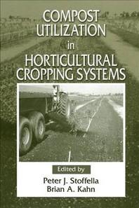 [해외]Compost Utilization In Horticultural Cropping Systems (Hardcover)